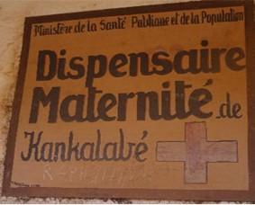 Panneau de la maternité de Kankalabé